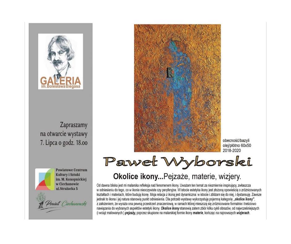 """Paweł Wyborski """"Okolice ikony…Pejzaże, materie, wizjery"""""""