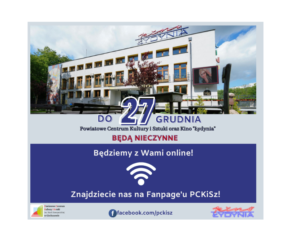 PCKISz oraz Kino Łydynia nieczynne!