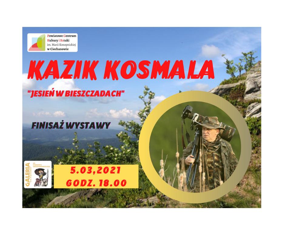 """Finisaż wystawy """"Jesień w Bieszczadach"""" Kazimierza Kosmali"""
