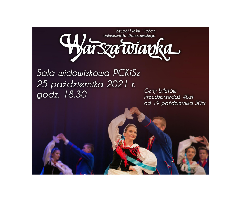 """Koncert Zespołu Pieśni i Tańca """"Warszawianka"""""""